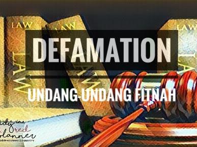 BLOGGERS WAJAR AMBIL TAHU UNDANG-UNDANG FITNAH (DEFAMATION) DI MALAYSIA
