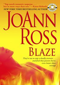 Blaze By JoAnn Ross