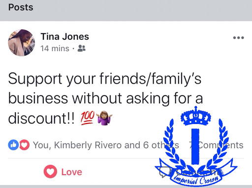 Support your friends/family's business without asking for a discount