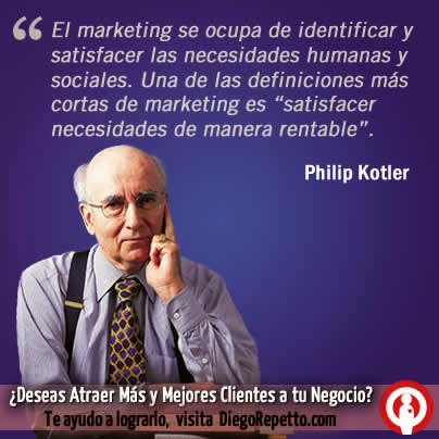 Frase de marketing, Philip Kotler