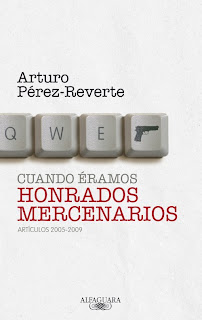 Cuando Éramos Honrados Mercenarios - Arturo Pérez-Reverte
