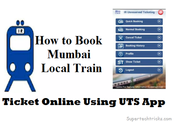 How to Book Mumbai Local Train Ticket Online Using UTS App
