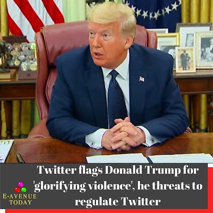 Twitter flags Donald Trump for 'glorifying violence', he threats to regulate Twitter