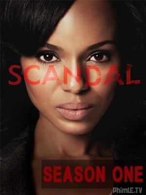 Phim Bê Bối Nước Mỹ Phần 1 - Scandal Season 1 (2012)