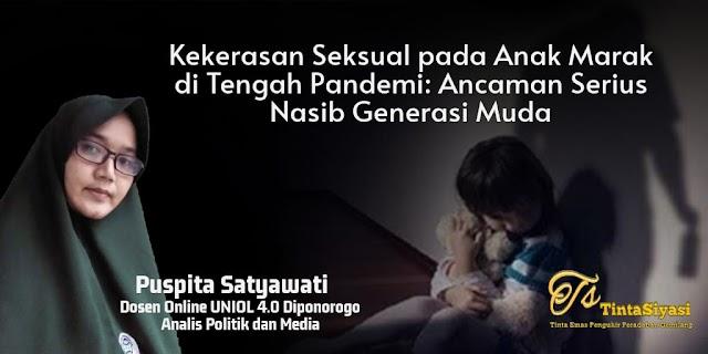 Kekerasan Seksual pada Anak Marak di Tengah Pandemi: Ancaman Serius Nasib Generasi