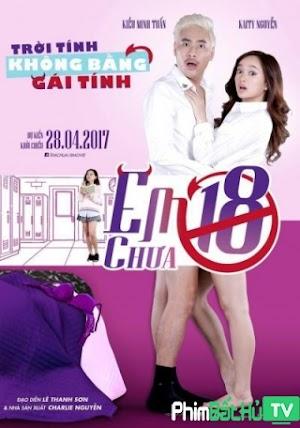 Phim Em Chưa 18 - Em Chua 18 (2017)