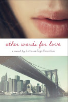 Other Words for Love by Lorraine Zago Rosenthal