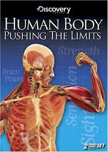 Giới Hạn Của Cơ Thể Người - Human Body Pushing The Limits poster