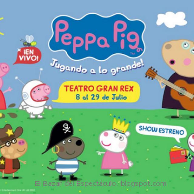 Precios peppa pig en argentina 2017 fechas jugando a lo for Espectaculo peppa pig uruguay