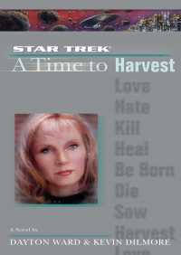 A Star Trek: The Next Generation: Time #4: A Time to Harvest By Dayton Ward