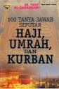 100 Tanya Jawab Seputar Haji, Umrah, dan Kurban | RBI