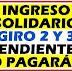 ¿Cuándo compensará  Ingreso  Solidario  a los que se les debe el segundo y tercer giro?
