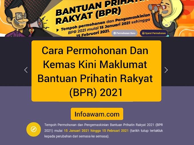 Cara Permohonan Dan Kemas Kini Maklumat Bantuan Prihatin Rakyat (BPR) 2021