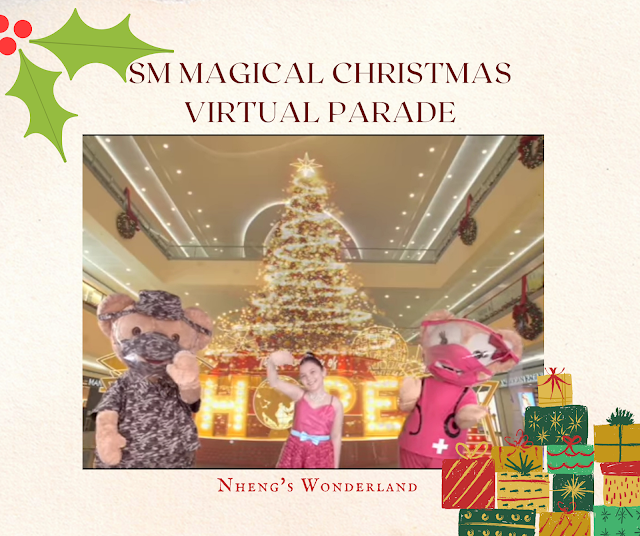 SM Magical Christmas Virtual Parade