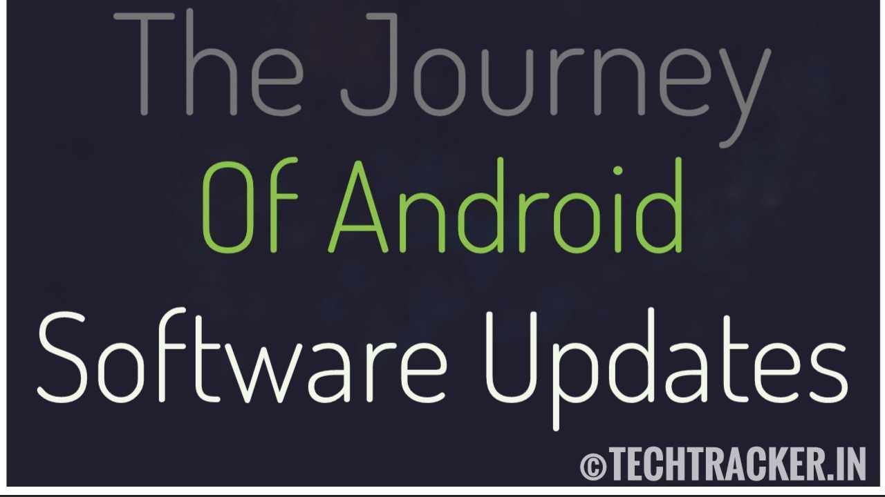 The Journey Of Android Software Updates