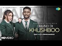 Dhund Di Khushboo Kaka , Adaab Kharoud Lyrics