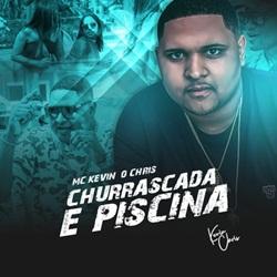 Capa Churrascada e Piscina – Kevin O Chris e DJ Bertolossi Mp3 Grátis