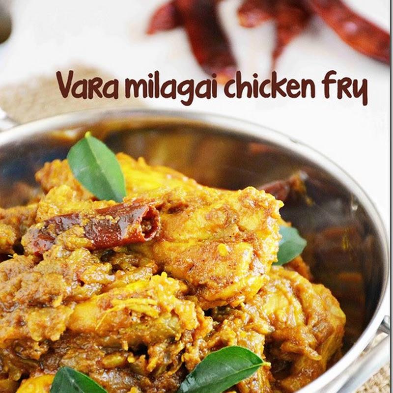 Kancha milagai chicken (Indo-Chinese style) / Vara milagai chicken fry