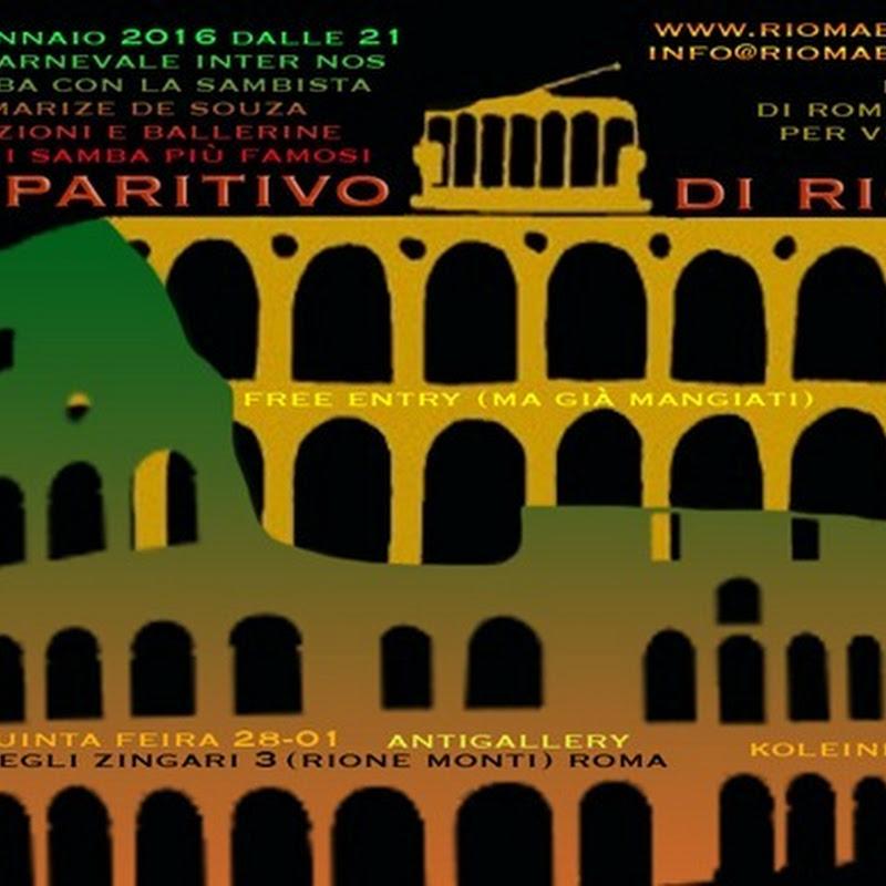 LAPARATIVO DI RIOMA - La Lapa di Rio de Janeiro si ricongiunge al Colosseo, 28 gennaio 2016