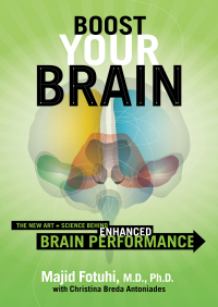 Boost Your Brain By Majid Fotuhi