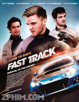 Tốc Độ Chết Người - Born to Race: Fast Track (2014) Poster