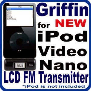 Griffin iTrip LCD FM Transmitter for Apple iPod with Dock Connector - 3Gen , 4Gen , 5Gen, Video, Photo, U2 Special Edition, Mini, Nano 1Gen and 2Gen