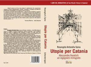 Vucetich, Utopie per Catania