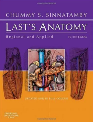 Last's Anatomy: Regional and Applied, 12e (MRCS Study Guides) 12th Edition