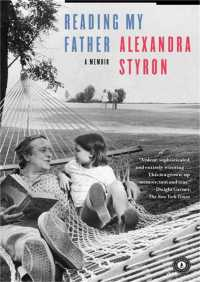 Reading My Father By Alexandra Styron
