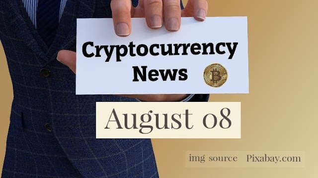 Cryptocurrency News Cast For August 8th 2020 ?