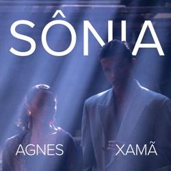 Capa Sônia – Agnes Nunes e Xamã Mp3 Grátis