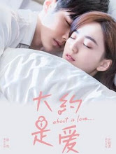 About Is Love China Web Drama