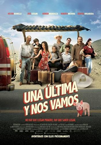 Una Última Y Nos Vamos [Latino]