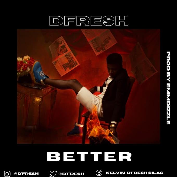 D'fresh - Better