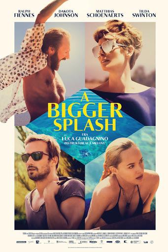 Κάτω από τον Ήλιο (A Bigger Splash) Poster