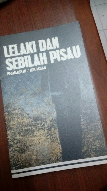 Lelaki Dan Sebilah Pisau oleh Resmanshah / Nur Asilah