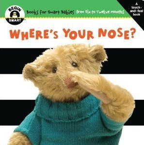 15 Board Books for Young Toddlers: Where's Your Nose?
