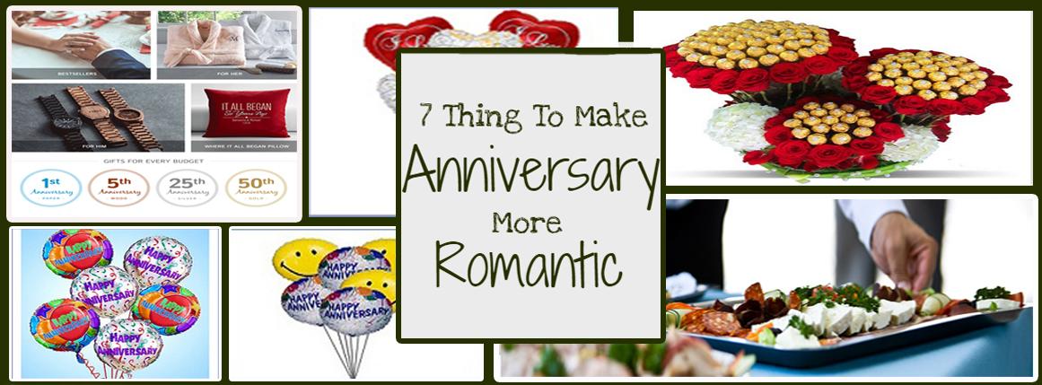7 Things to Make Anniversary More Romantic