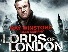 فيلم Lords of London