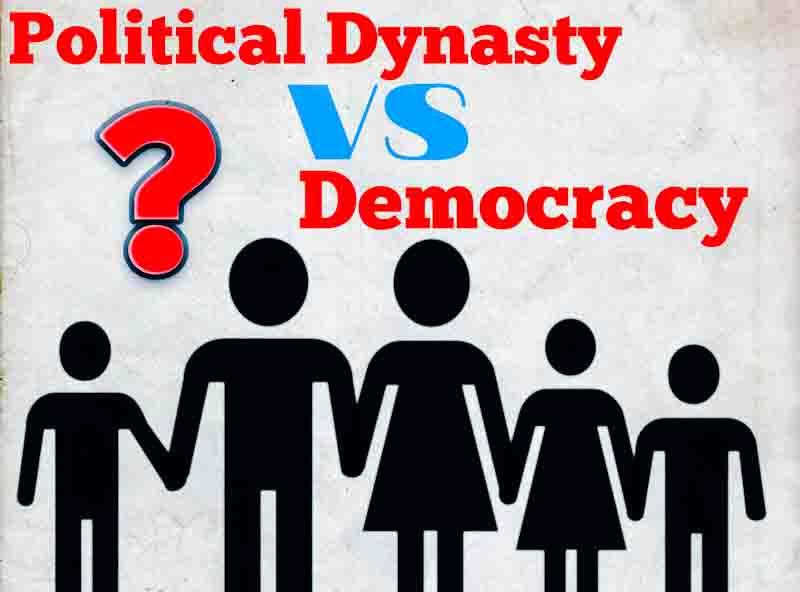 Political Dynasty VS Democracy