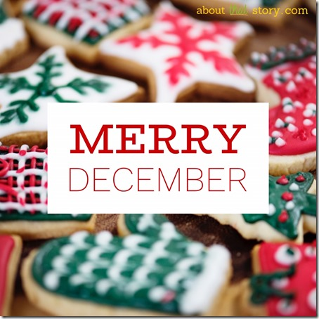 Merry December | About That Story