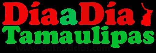 DÍA A DÍA TAMAULIPAS - Noticias de Tamaulipas