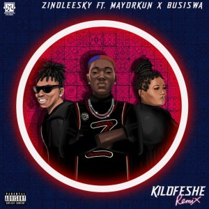 Zinoleesky ft. Mayorkun & BUSISWA – Kilofeshe (Remix)