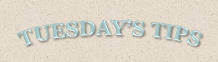 [Tuesday%27s+Tips%5B6%5D]