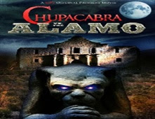 فيلم Chupacabra vs. the Alamo