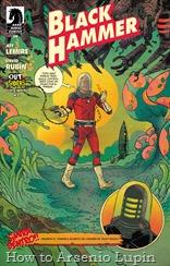Actualización 18/03/2018: Floyd Wayne y W.D. de Outsiders nos traen el numero #9 de esta miniserie. En la era dorada de la exploración espacial, el coronel Randall Weird estaba en primera línea. En sus viajes interestelares se encontró con muchos mundos extraños y civilizaciones alienígenas, pero ninguno más curioso que la maravilla tecnológica que se convirtió en su mejor amigo: ¡Talky-Walky! ¡El artista invitado David Rubin revela su historia de fondo robótica en este número especial de Black Hammer!