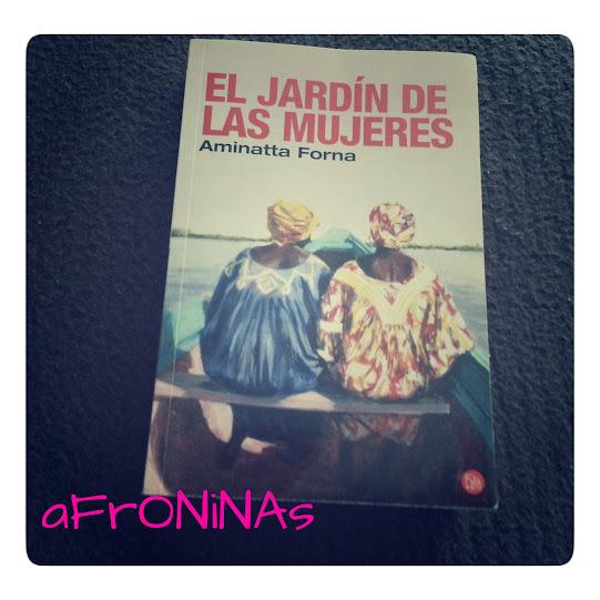 Jardin Mujeres Aminatta Forna libro africa escritora africana sierra leona