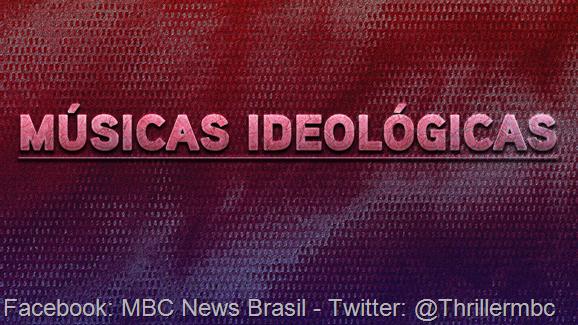 MÚSICAS IDEOLÓGICAS  00