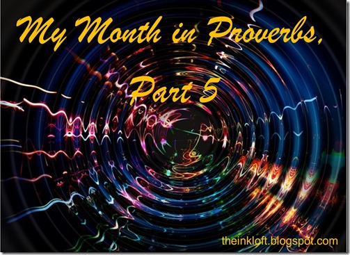 Month in Proverbs Part 5