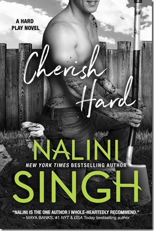 Review: Cherish Hard (Hard Play #1) by Nalini Singh | About That Story